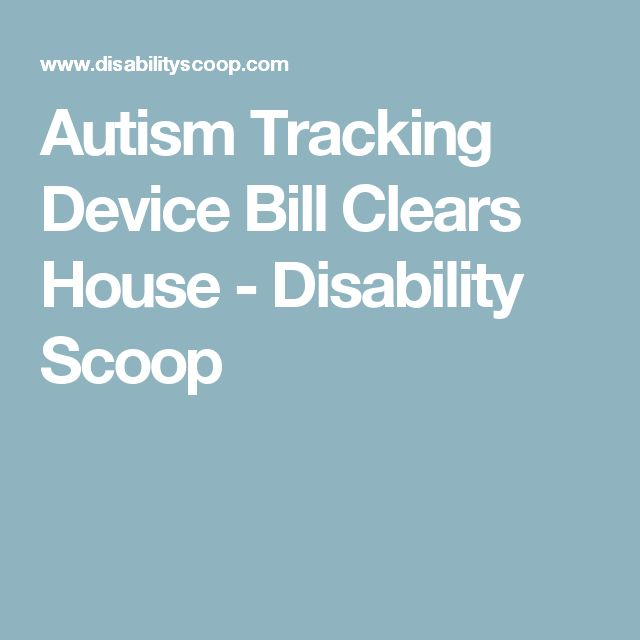 Autism Tracking Device Bill Clears House - Disability Scoop