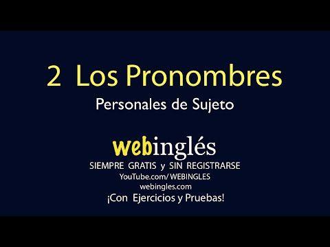 2 Los Pronombres Personales de Sujeto, Aprenda Ingles Gratis - YouTube