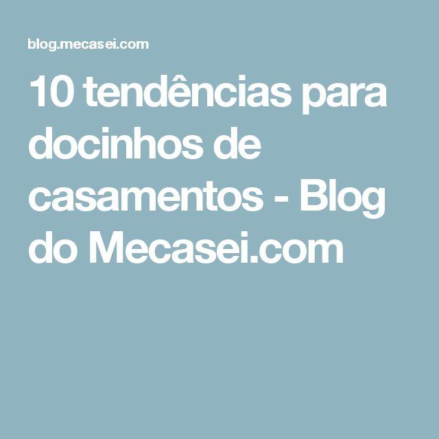 10 tendências para docinhos de casamentos - Blog do Mecasei.com
