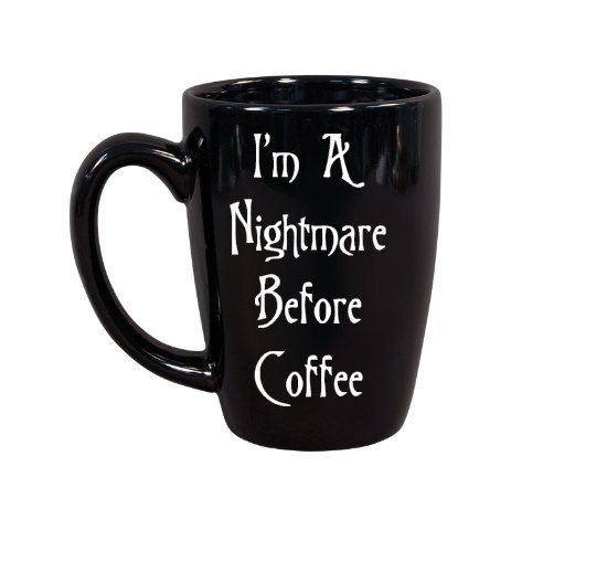 I'm A Nightmare Before Coffee, Funny Coffee Mug, Halloween Coffee Mug, Cute Coffee Mugs by SiplySophisticated on Etsy