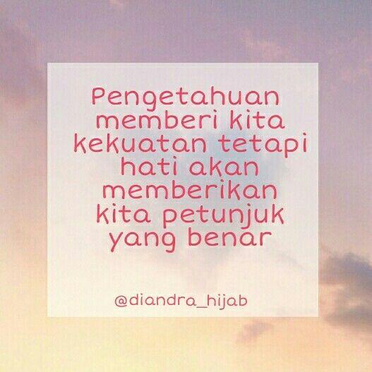 Diandra story, quote, quotes, quote of the day, bahasa indonesia, kata kata mutiara, kata bijaksana, kata motivasi, kata semangat. Follow instagram: diandra_story, diandra_hijab.
