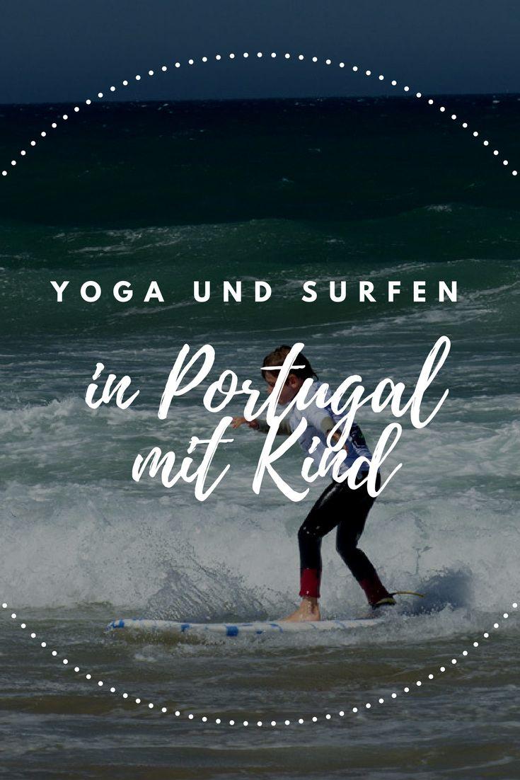 Surfen und Yoga mit Kind? In Portugal ist das möglich. :)