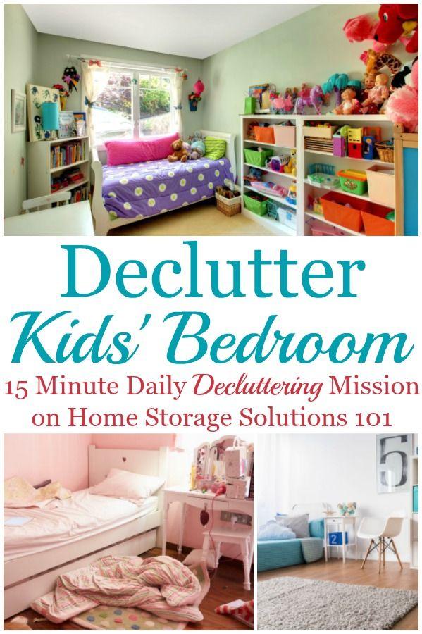How To Get Rid Of Kids Bedroom Clutter Kids Bedroom Organization Declutter Kids Room Declutter Bedroom