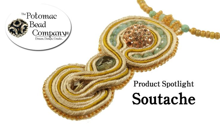 Product Spotlight - Soutache free tutorial from The Potomac Bead Company. Potomac bead company has hundreds of tutorials on YouTube and tens of thousands of products (gemstones, crystals, glass, seed beads, pendants, silver, findings, tools & more) in retail bead stores and on TheBeadCo.com!