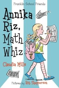 Annika Riz: Math Whiz by Claudia Mills