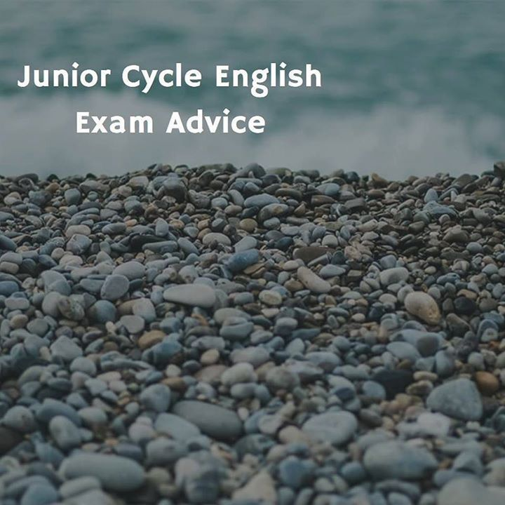 JUNIOR CYCLE ENGLISH Exam Layout: The layout of this exam and number of questions within it changes yearly. However the exam covers seven main areas: 1Reading Comprehension: Responding to an unfamiliar text (poem article review extract from novel etc.) 2Responding to a studied text (poems play novel or film). You must prepare to discuss themes setting plot language techniques imagery and stage directions. 3Writing for a variety of purposes (functional writing) - prepare to write in various…