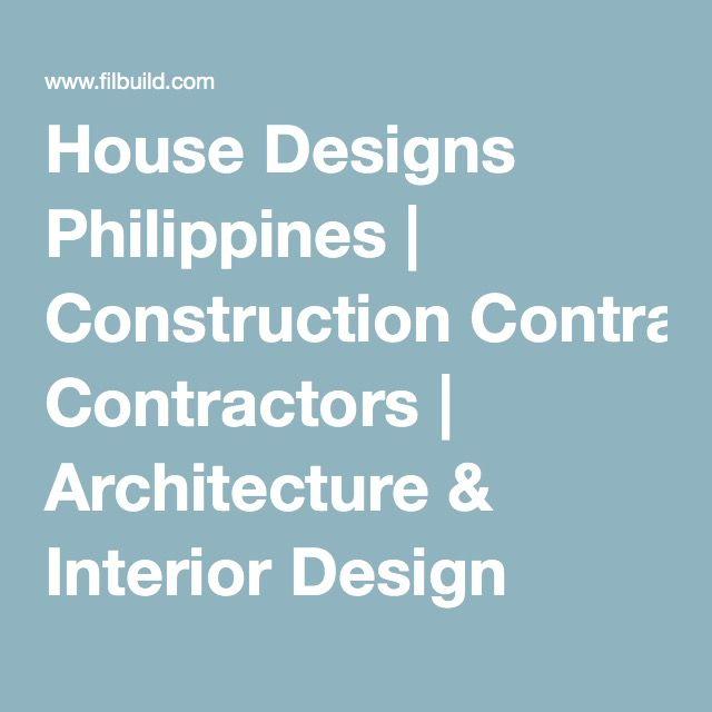 House Designs Philippines | Construction Contractors | Architecture U0026  Interior Design Trends Nice Design