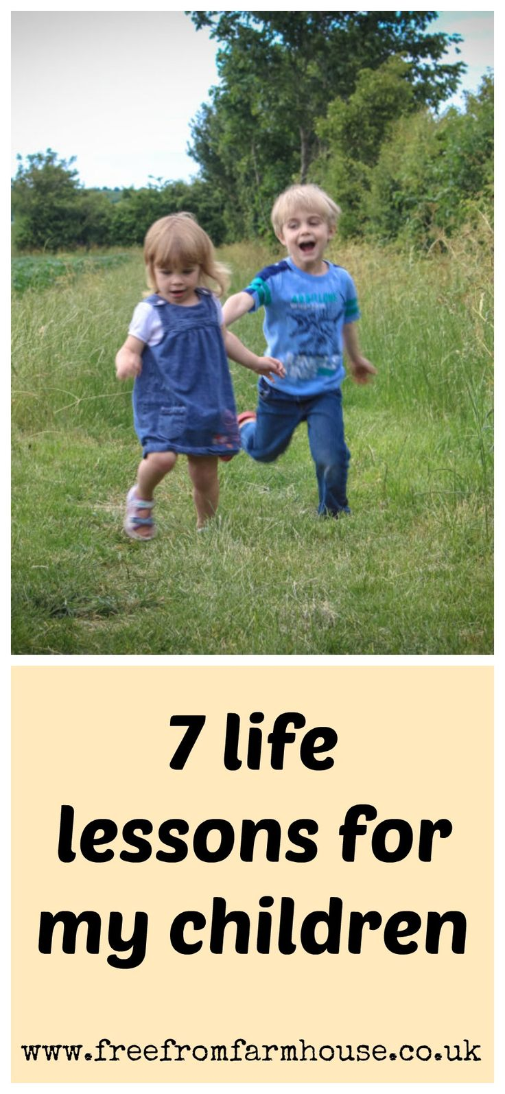 7 life lessons to help your children navigate life well