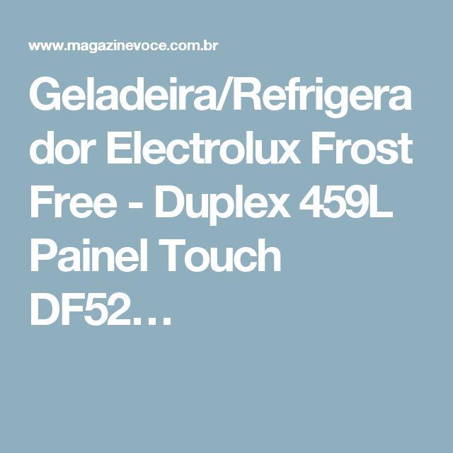 Geladeira/Refrigerador Electrolux Frost Free - Duplex 459L Painel Touch DF52…