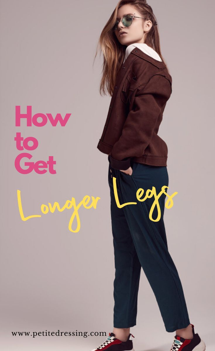 How To Get Longer Legs 9 Tips Proven To Work Instantly Legs Long Legs How To Grow Taller