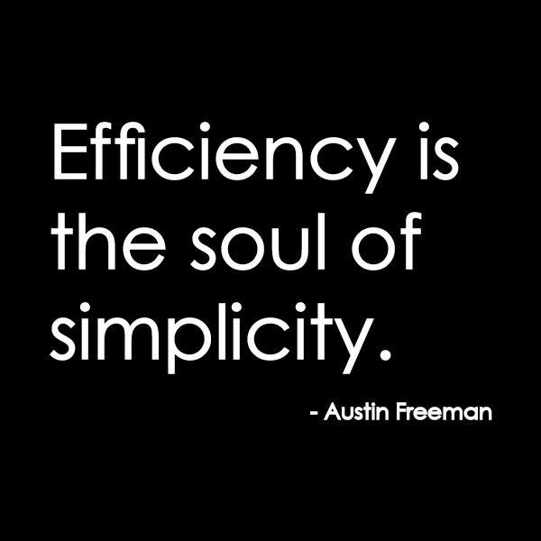 Are there ways you can become more efficient in what you do?