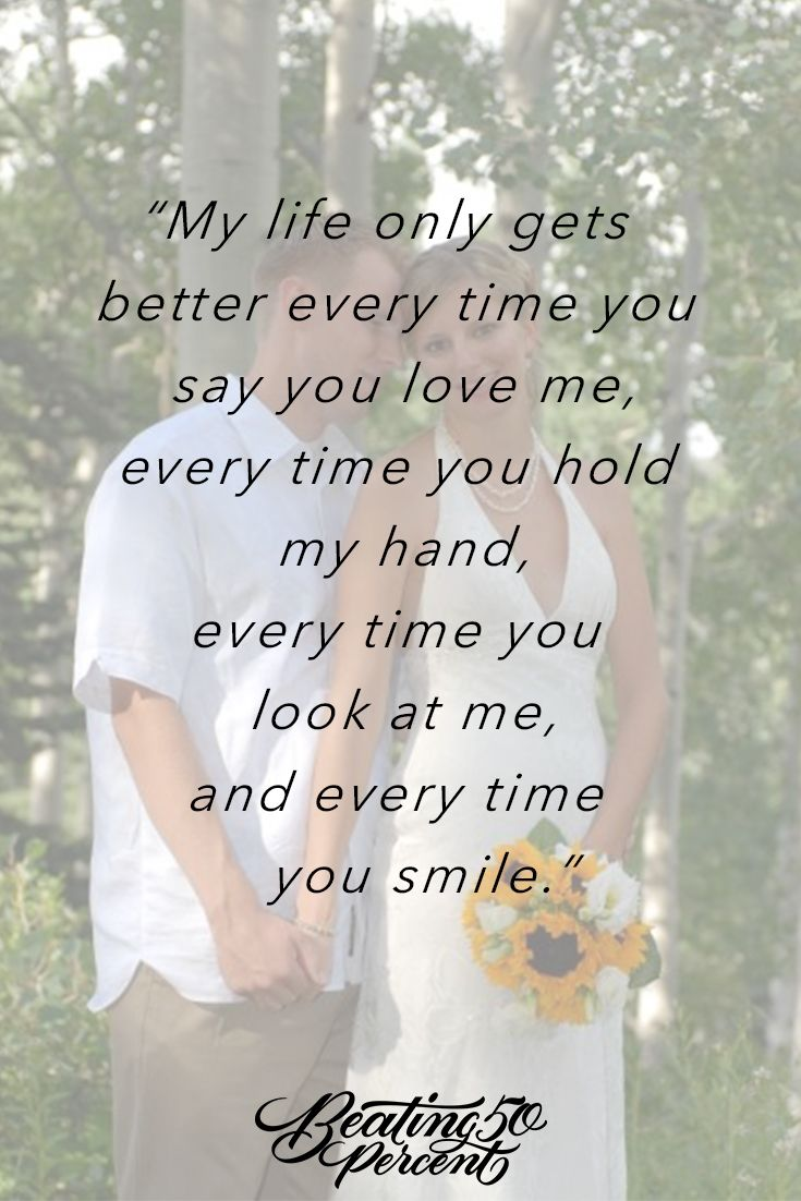 You are my best friend, my soulmate, my life-partner and now, my husband. ...
