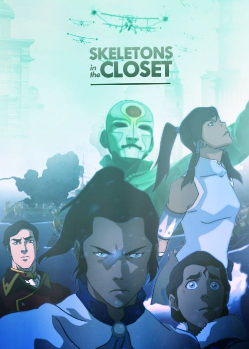 Where does Hiroshi keep finding the time to invent new evil machines?!    Legend of Korra episode posters| 1x11 Skeletons in the closet