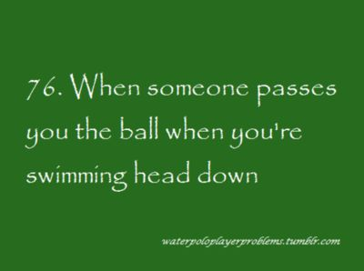 and you swim right on past it. Either that or it hits you right in the head. .... you shouldn't be swimming head down anyway