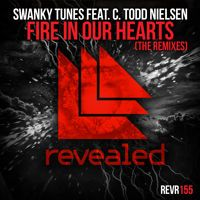 Swanky Tunes feat. C. Todd Nielsen - Fire In Our Hearts (Arston Remix) [OUT NOW!] by Revealed Recordings on SoundCloud