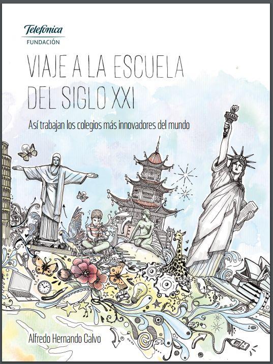 Descargue Libro: Viaje a la Escuela del Siglo XXI