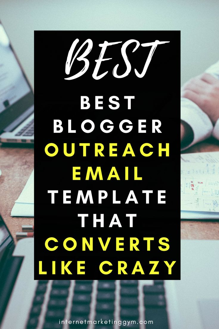 Blog outreaching is a simple but powerful way to get blog traffic to your niche blog. Here is the best email template for it! // Internet Marketing Gym