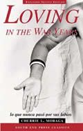 Loving in the War Years - Cherrie Moraga