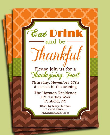 Eat Drink And Be Thankful Thanksgiving Invitation Printable Dinner Party Open House Ideas Pinterest