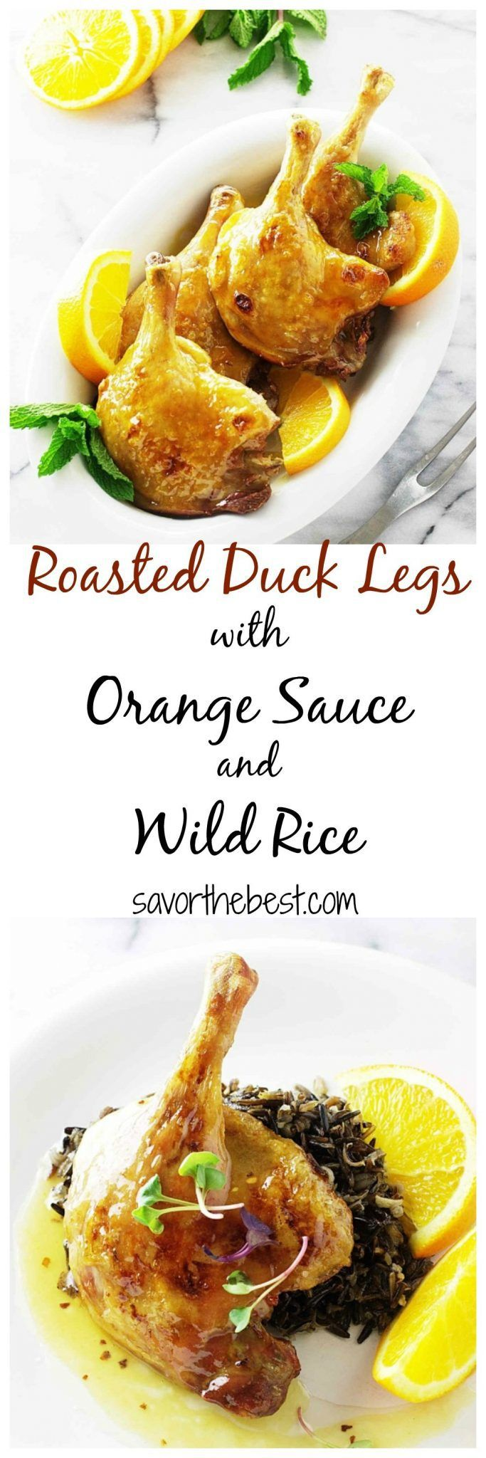 Roasted duck legs with orange sauce and wild rice is an elegant entree for a special event. The duck legs are moist, succulent and the flavors shine with the zesty orange sauce