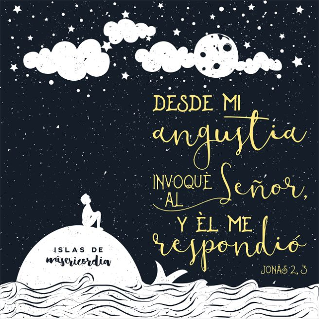 Islas de Misericordia by Sarai Llamas - Jonás 2, 3  #Bible #Biblia #SaraiLlamas