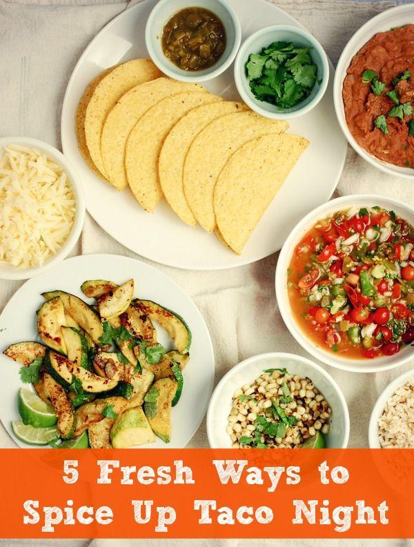 5 fresh ways to spice up taco night!