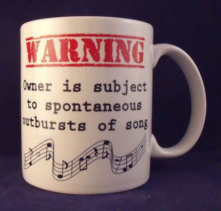 Warning Spontaneous Outbursts of Song Funny Novelty - Coffee Mug - Cup - Gift