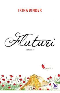 Descarca Fluturi Volumul 3 Online Gratis PDF - Irina Binder: Irina Binder Fluturi Volumul 3 Online PDF Gratis