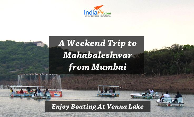 A Weekend Trip to Mahabaleshwar from Mumbai know more holiday packages visit : http://www.indiafly.com/