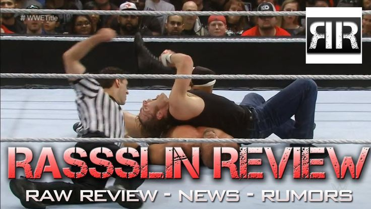 Rassslin Review: WWE RoadBlock, New Japan Cup, Kurt Angle's Last Match