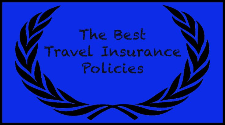 What are the best travel insurance companies? That's easy: I list them in my annual Readers' Choice Awards. The best policies? That's not easy. - http://www.elliott.org/blog/best-travel-insurance-policies/