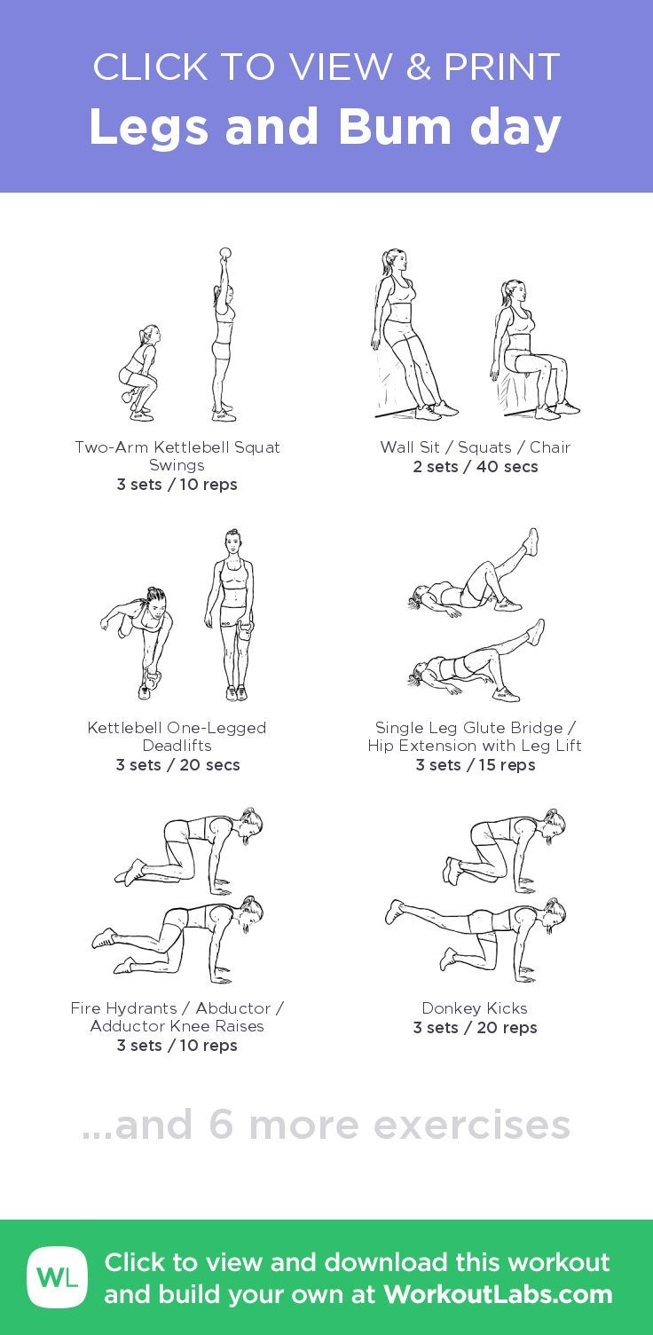 Legs and Bum day –click to view and print this illustrated exercise plan cre…