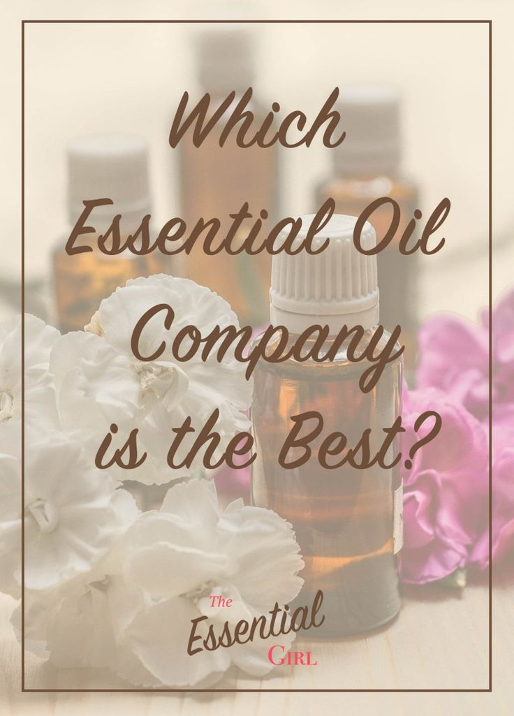 People have been asking which essential oil company is the best ever since they've been sold. This post contains a scientific perspective and evaluation of a few of the most popular companies.