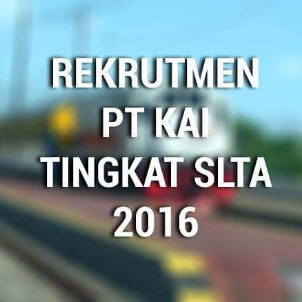 Buat temen-temen lulusan SMA/SMK umur 18-30 tahun yuk silakan mendaftar ke PT Kereta Api Indonesia via web rekrut.kereta-api.co.id .. Jika bingung gimana cara ngedaftarnya silakan klik alfido.com atau klik tautan di bio akun @alfido ini (GRATIS)  #rekrutmen #ptkai #ptkeretaapiindonesia #keretaapikita #kereta #sepur #lowongankerja #lokersma #lokersmk #lokermei2016 #lokerbumn #lowongan #kerja #indonesia #kai121 #lowongankerjaterbaru #jobstreet #alfido #lokeralfido #carikerja