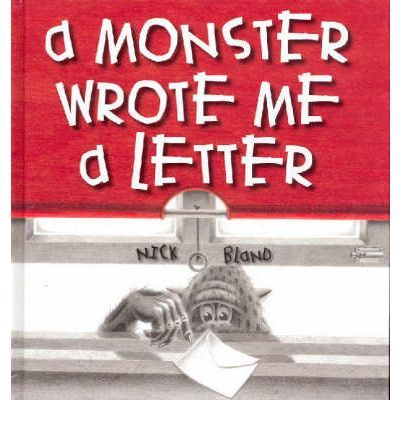 A Monster Wrote Me a Letter : Hardback : Nick Bland : 9781865046013