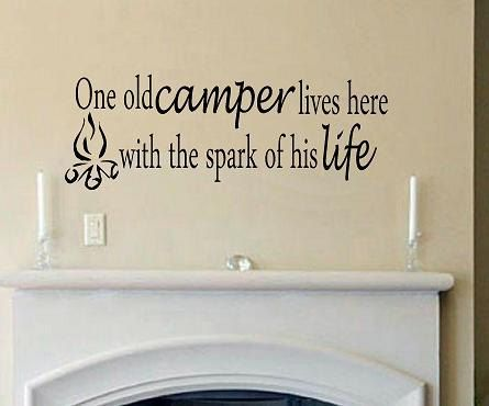 One old camper lives here with the spark of by WallDecalsAndQuotes