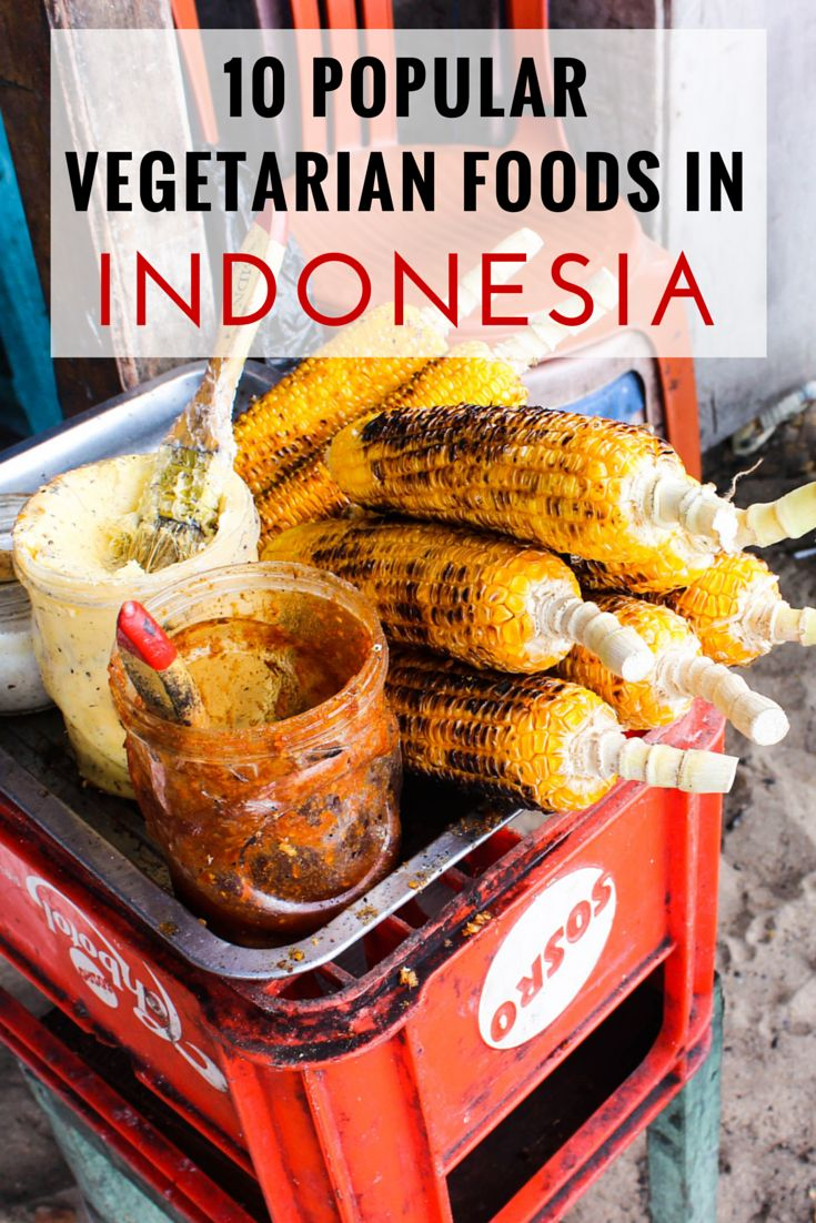 10 Popular Vegetarian Foods in Indonesia - The Travel Lush