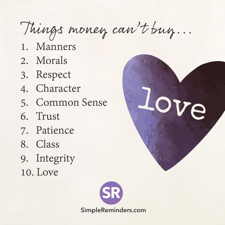 """1,179 Likes, 9 Comments - S I M P L E  R E M I N D E R S (@mysimplereminders) on Instagram: """"Things money can't buy... 1. Manners 2. Morals 3. Respect 4. Character 5. Common sense 6. Trust 7.…"""""""