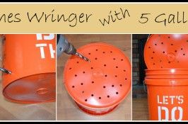 DIY Clothes Wringer | Raising Little Treasures - modificiations per Rene - I did have to modify it. The middle bucket (the one the clothes go in) needed more holes. I put holes all around the sides and it might be better to do 2 5 gallon and one 2.5 gallon...make the 2.5 gallon the middle bucket. The bottom bucket also needed more holes and they need to be like flower pot holes...where they are longish and go all the way to the bottom of the bucket instead of just above it. She also suggests…