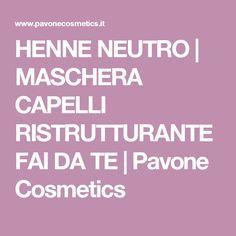 HENNE NEUTRO | MASCHERA CAPELLI RISTRUTTURANTE FAI DA TE | Pavone Cosmetics