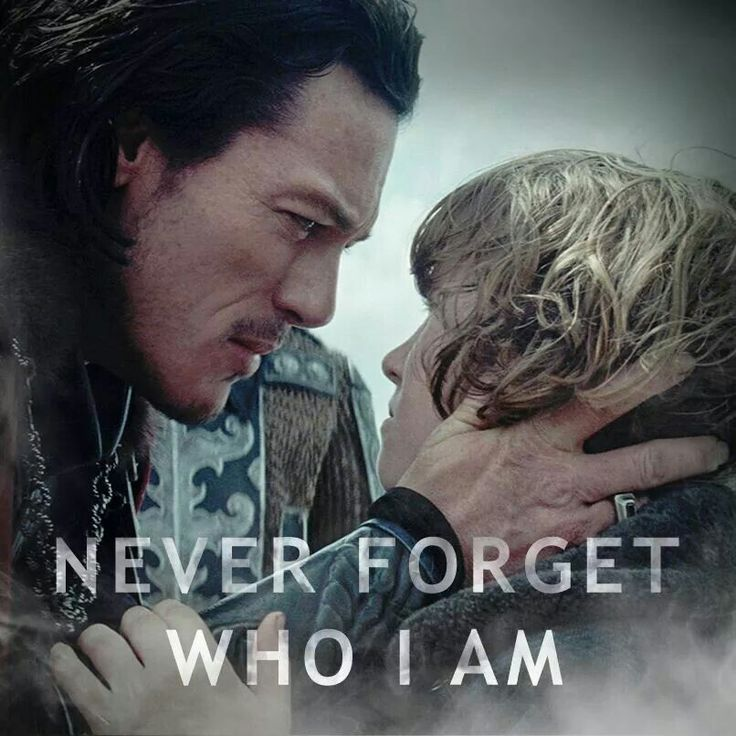 Never forget who I am - Dracula Untold need to watch this
