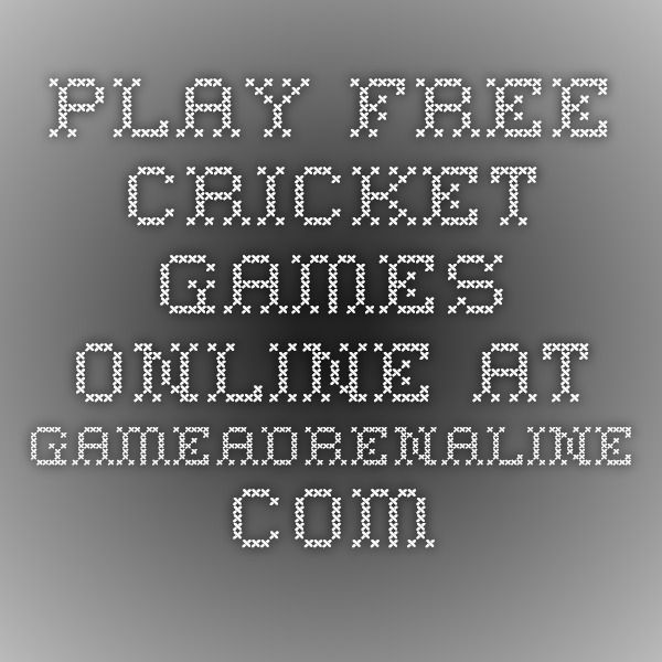 Play Free Cricket Games Online at GameAdrenaline.com