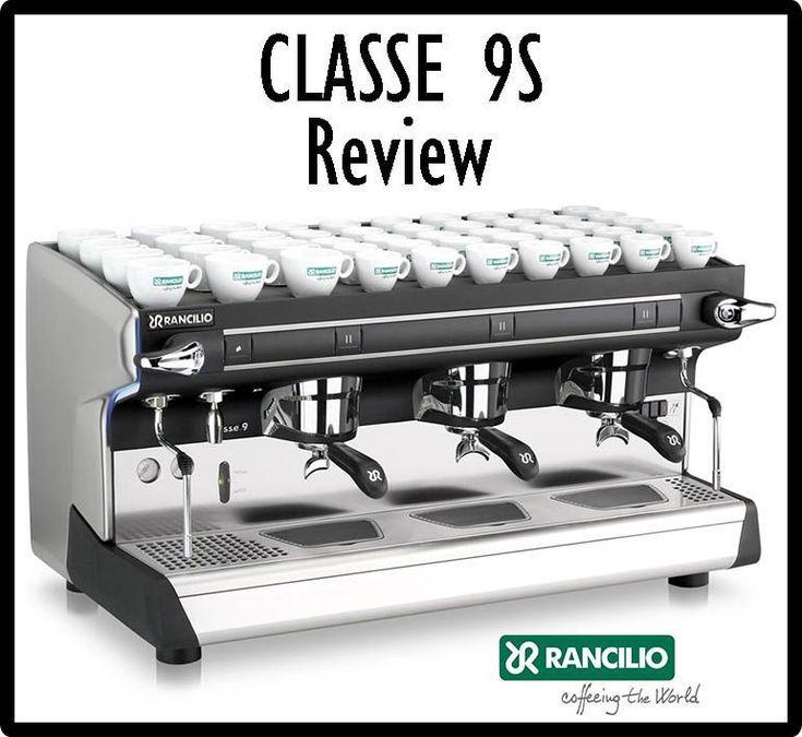 Rancilio CLASSE 9 S3 Semi-automatic Commercial Espresso Machine Review