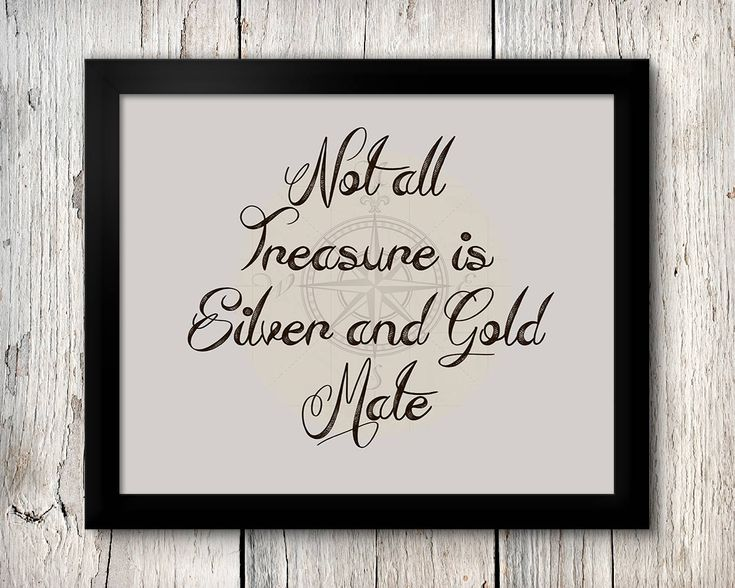 Pirates of the Caribbean Print, Not All Treasure is Silver & Gold Mate, Pirate Sign, Pirates Poster, Pirates download, Pirate Decor, Pirate by MainStreetPrintables on Etsy