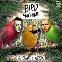 $$$ THIS DESERVES ANOTHER BEER #WHATDIRT $$$ DJ Snake - Bird Machine feat. Alesia by Mad Decent on SoundCloud