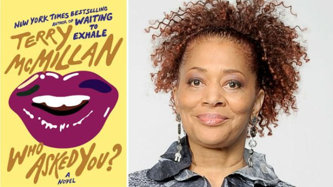 New York Times bestselling author Terry McMillan has a new book, 'Who Asked You?'