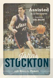 Assisted: An Autobiography: John Stockton, Kerry L. Pickett: 9781609075705: Amazon.com: Books