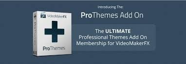 Internet offers: ProThemes Add On Membership - VideoMakerFX