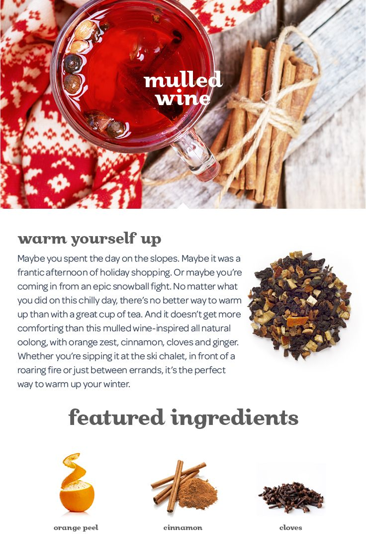 Mulled Wine - A warming blend of oolong, orange peel, cinnamon, cloves and ginger.