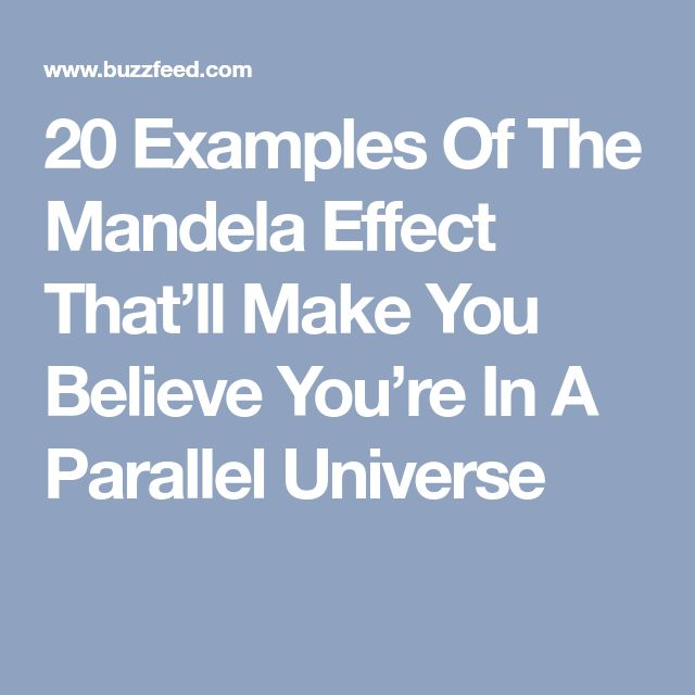 20 Examples Of The Mandela Effect That'll Make You Believe You're In A Parallel Universe